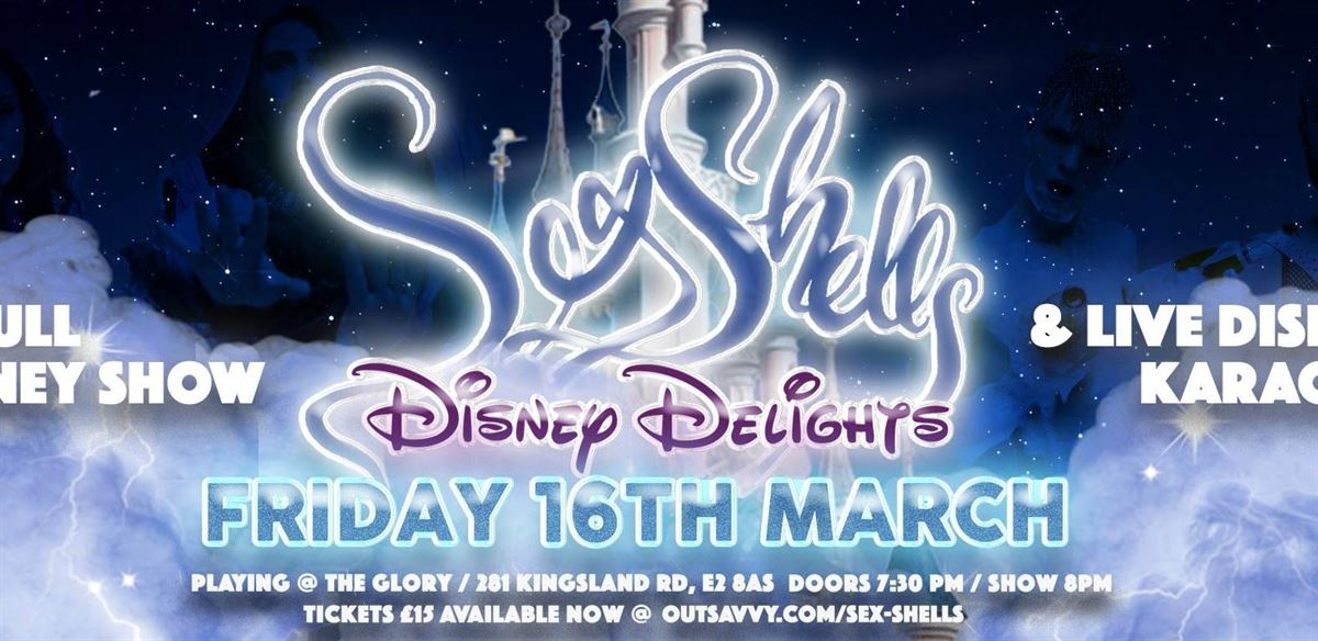 Sex Shells Disney Delights  tickets