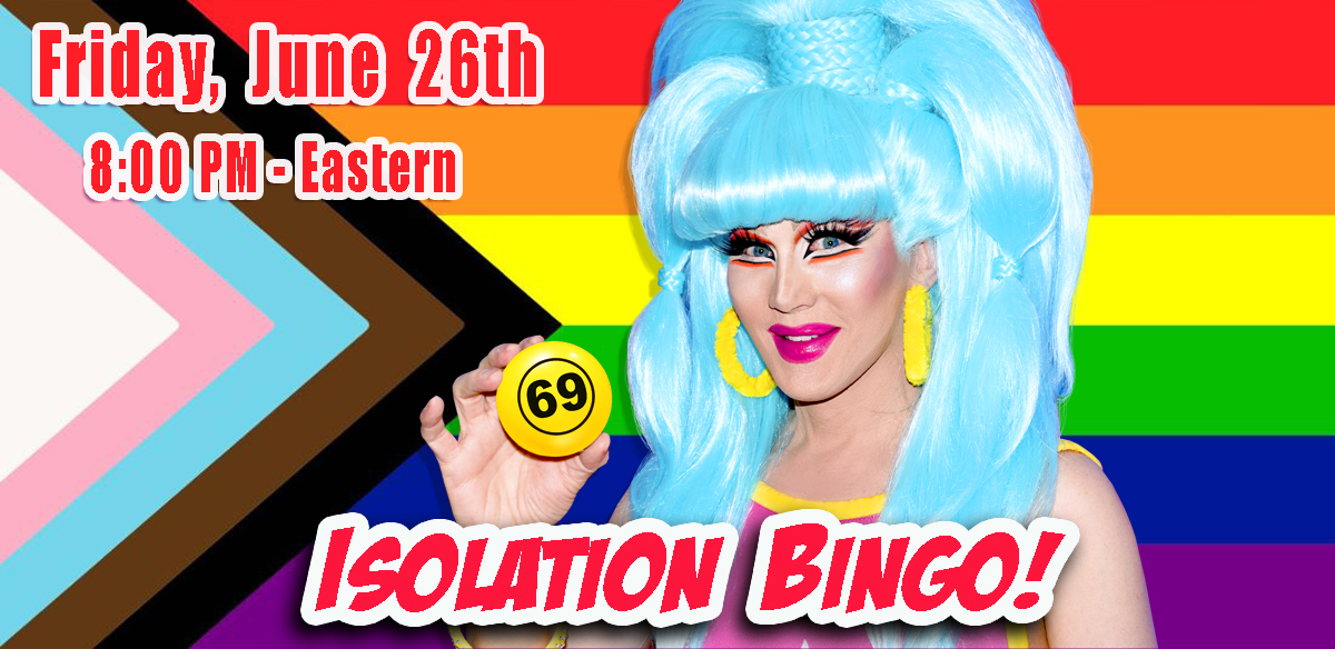 Isolation Drag Bingo - 8 PM Eastern tickets