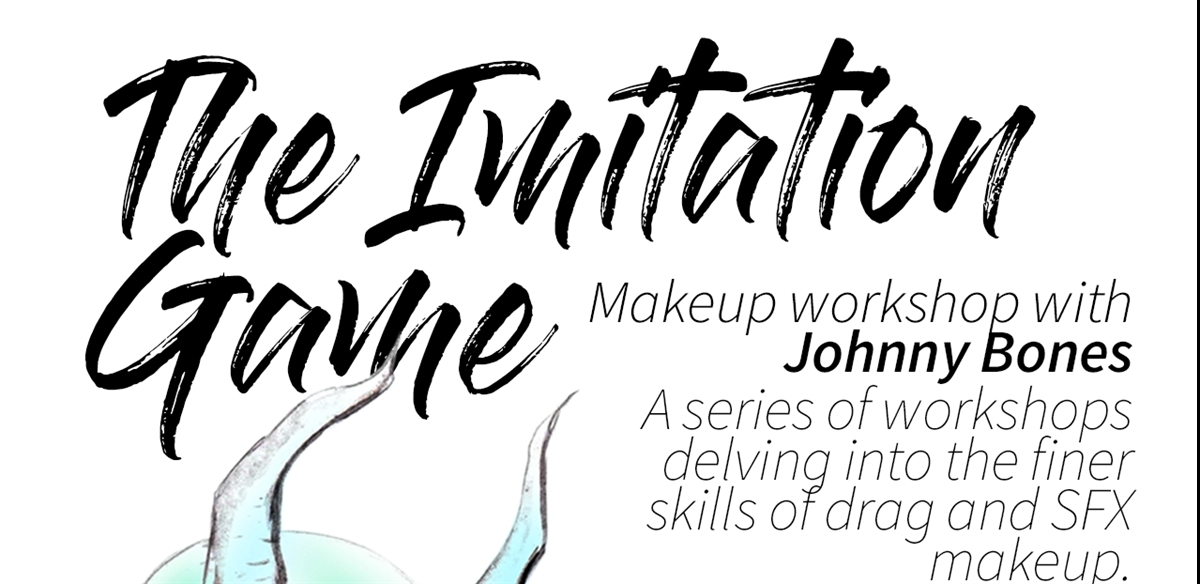 The Imitation Game- Makeup workshop with Johnny Bones- Week 4 -Lips, Brows & wig lines! tickets
