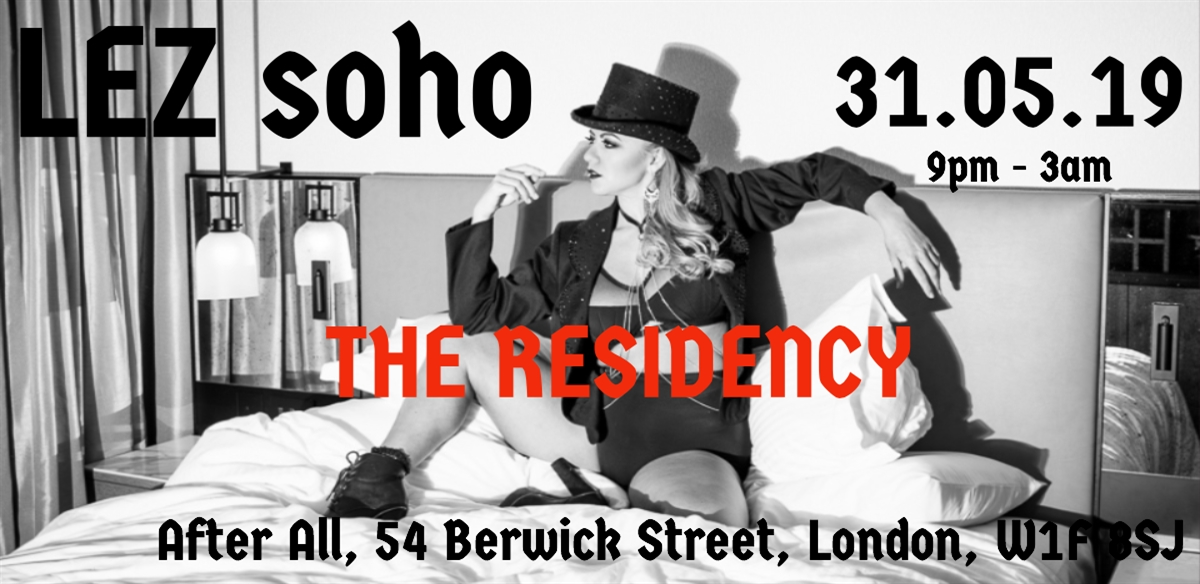 LEZ Soho  tickets