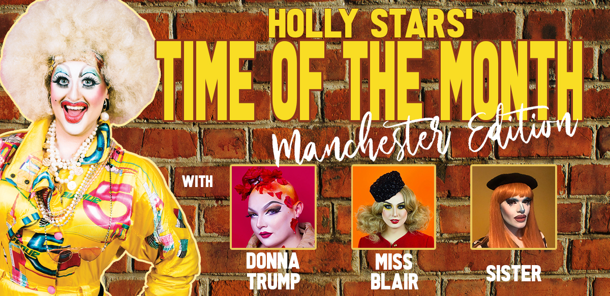 Holly Stars' Time of the Month: Manchester Edition tickets