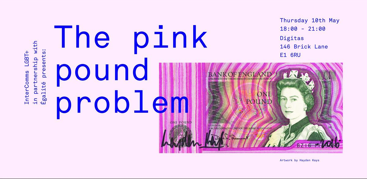 InterComms: The Pink Pound Problem tickets
