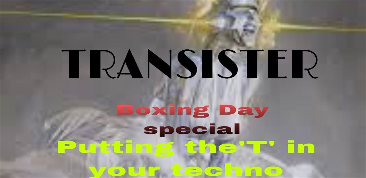 TRANSISTER Boxing Day bash  tickets
