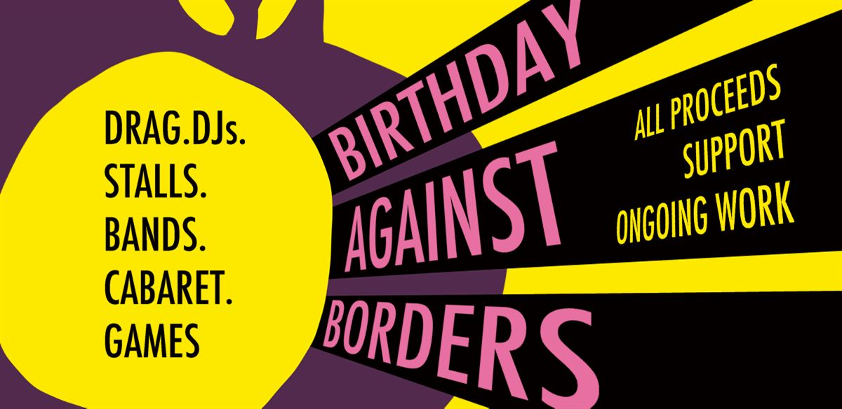 Birthday Against Borders tickets