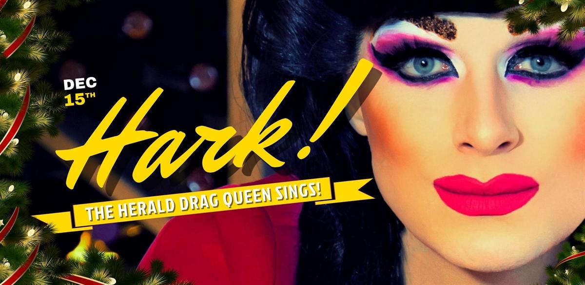 Hark! The Herald Drag Queen Sings! tickets