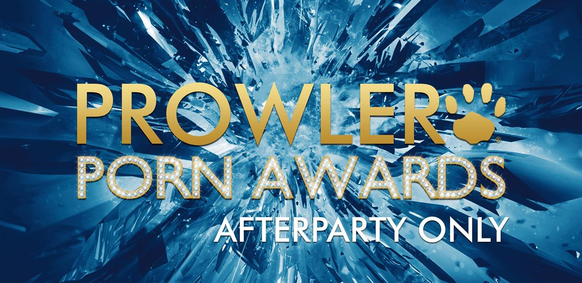 Prowler Porn Awards 2018 - Afterparty