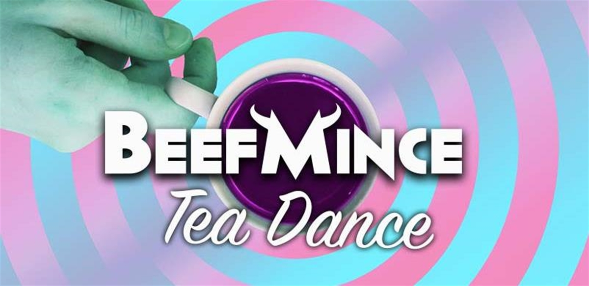 BEEFMINCE TEA DANCE - Bank Holiday Monday tickets