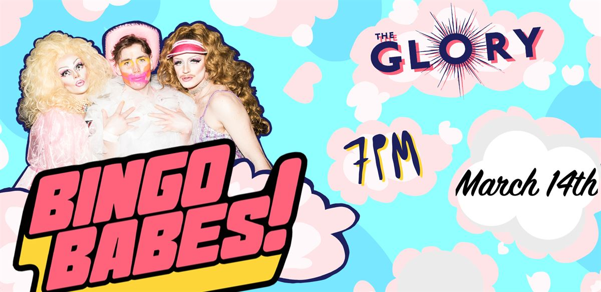 Bingobabes at The Glory! tickets
