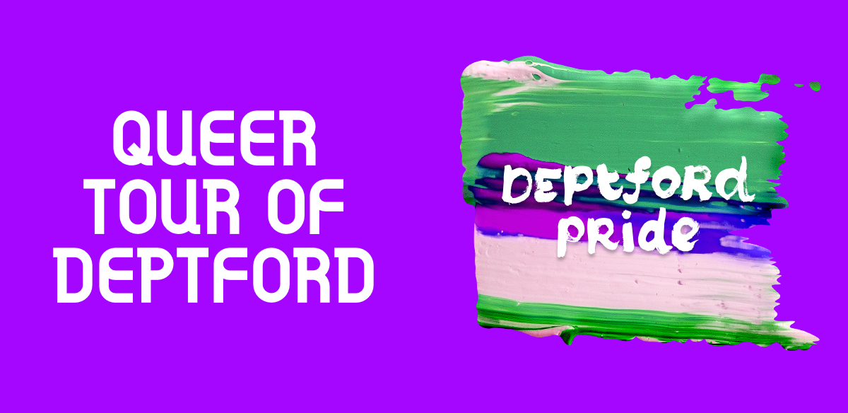 Queer Tour of Deptford tickets