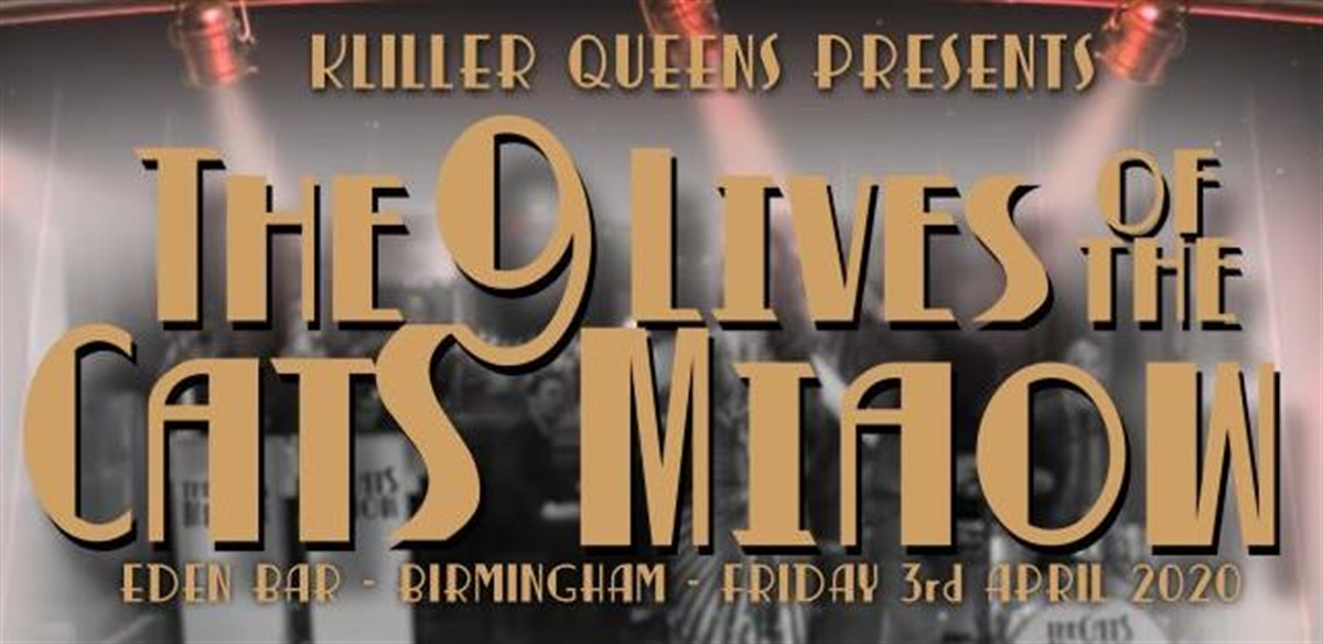 Killer Queens Presents: The 9 Lives of the Cat's Miaow! tickets