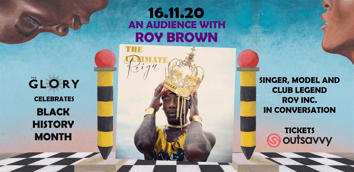 An Audience with Roy Brown aka ROY INC tickets