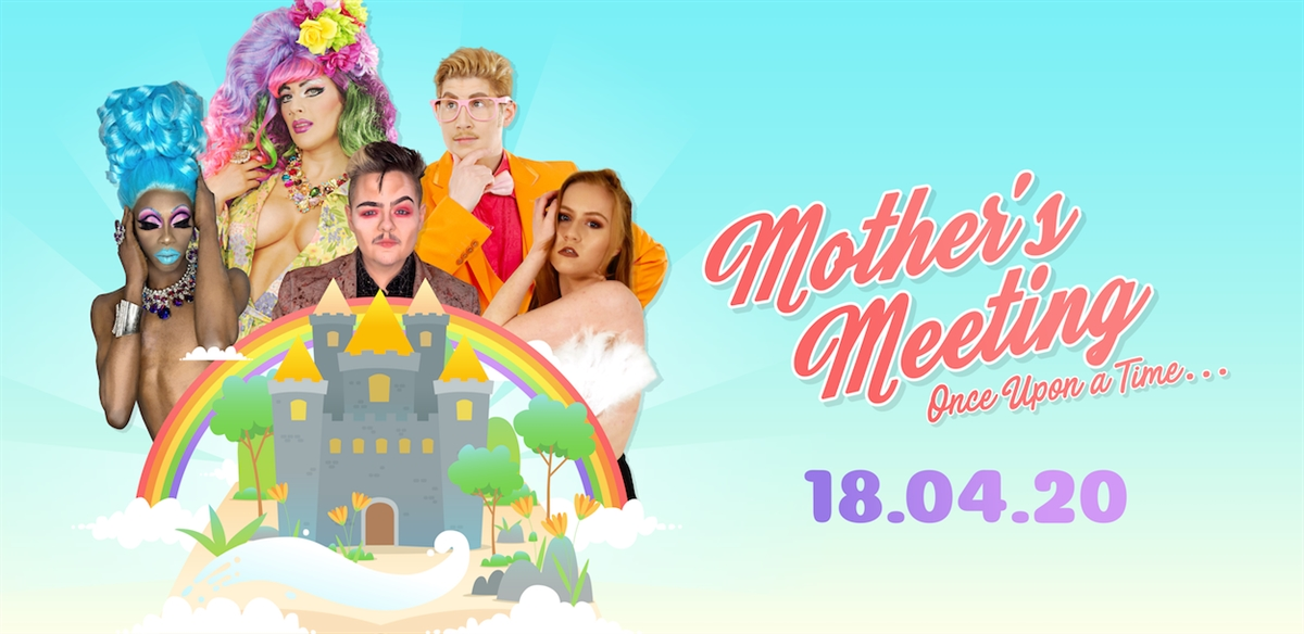 Mother's Meeting Drag Event: Once upon a time tickets