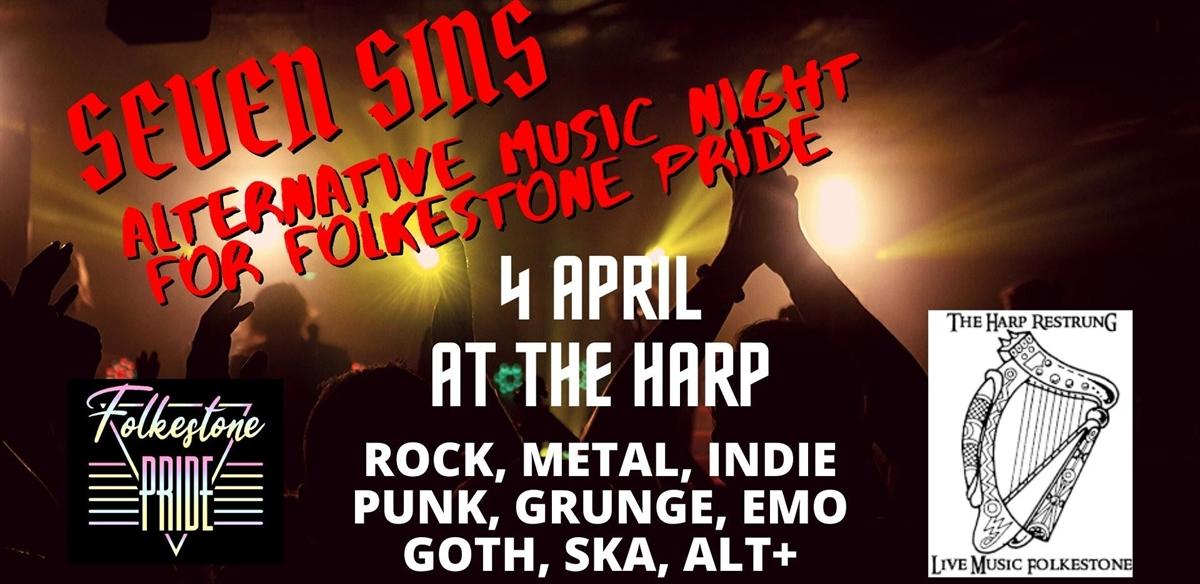 Seven Sins Alt Music Night - Folkestone Pride Fundraiser tickets