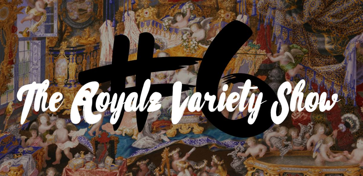 HOR Presents: The Royalz Variety Show #6 tickets