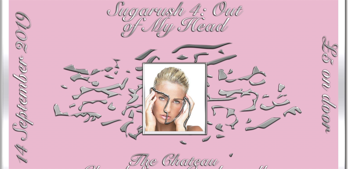 Sugarush OUT of MY HEAD // 4.0 tickets