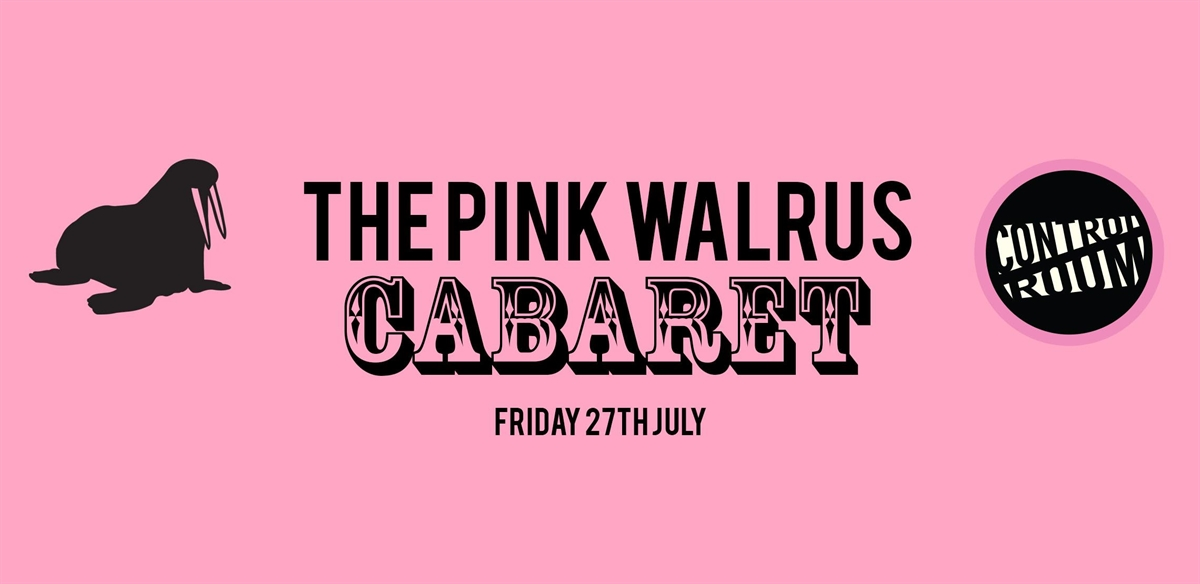 The Pink Walrus Cabaret tickets