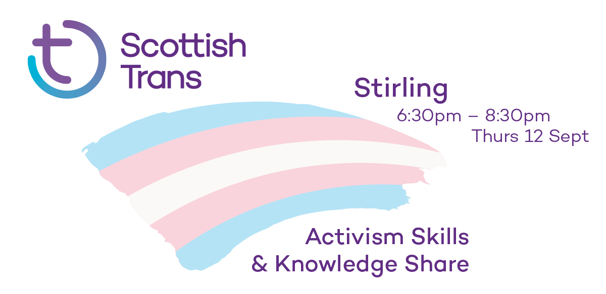 Scottish Trans Activism Skills & Knowledge Share - Stirling tickets