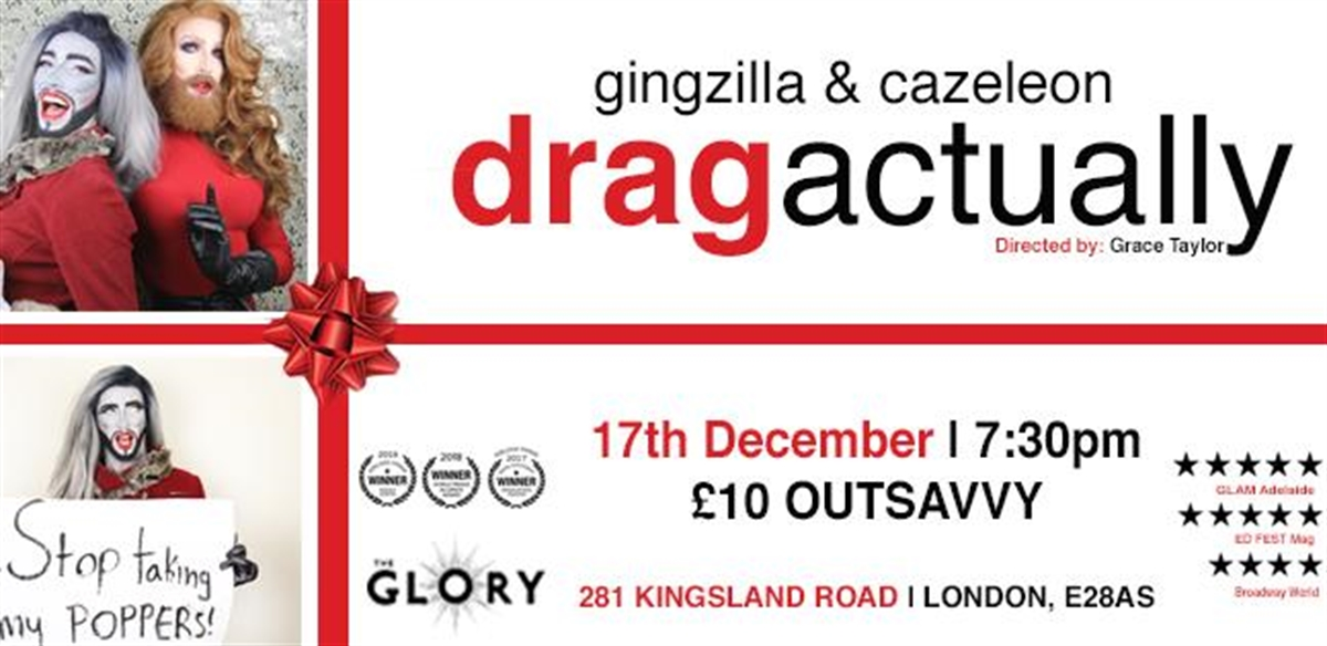 Drag Actually: Starring GINGZILLA & CAZELEON tickets