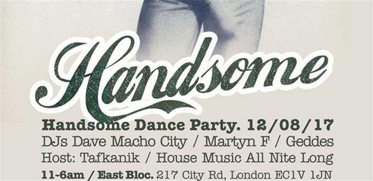 HANDSOME - Summer party - Guest DJ: Geddes