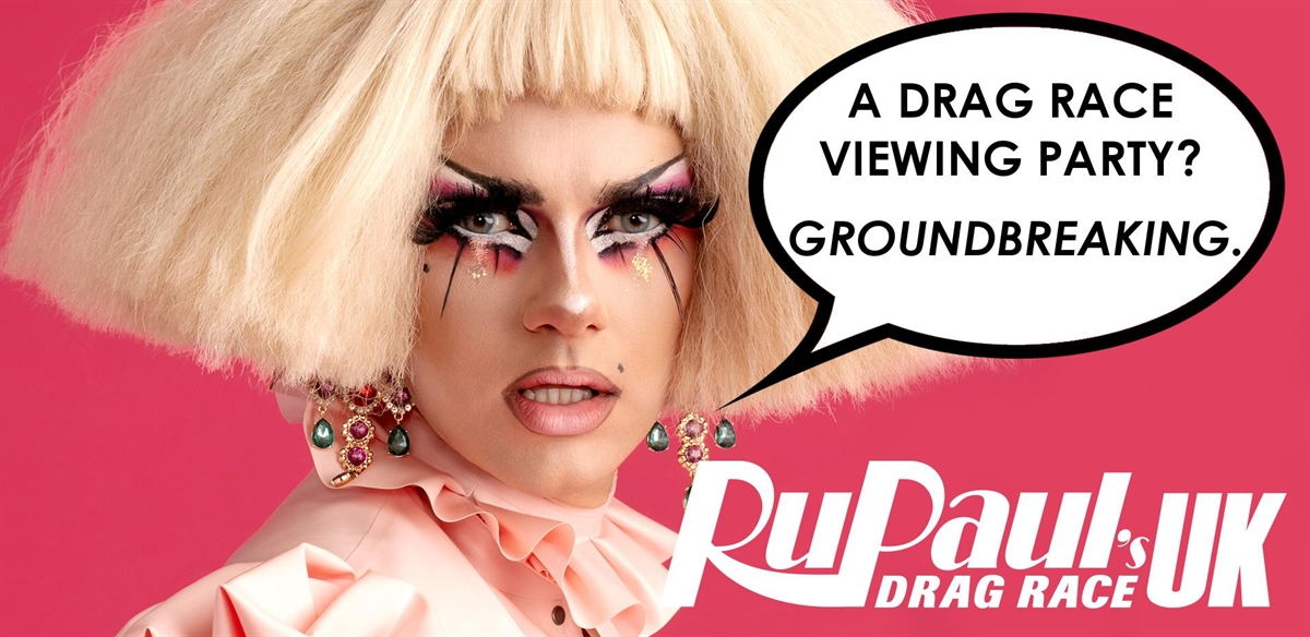 Crystal's super special v. exciting Drag Race UK viewing event! tickets