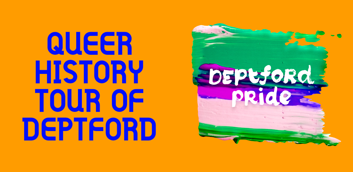 Queer History Tour of Deptford tickets