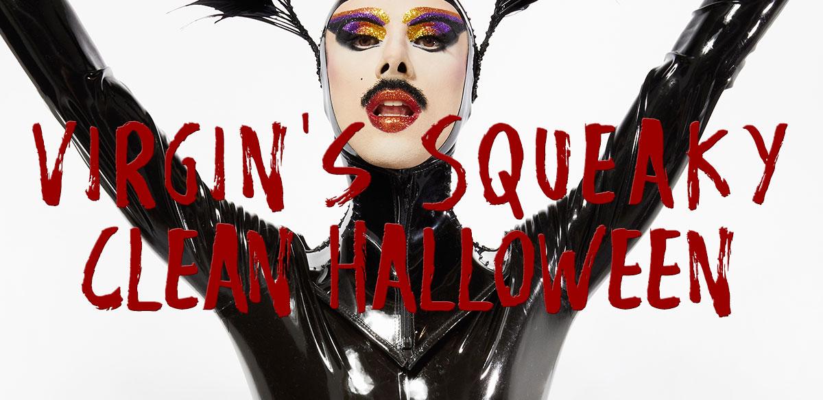 Virgin's Squeaky Clean Halloween  tickets