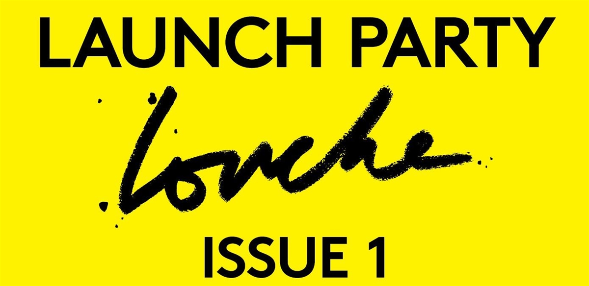 Louche Magazine: Issue 1 Launch Party  tickets