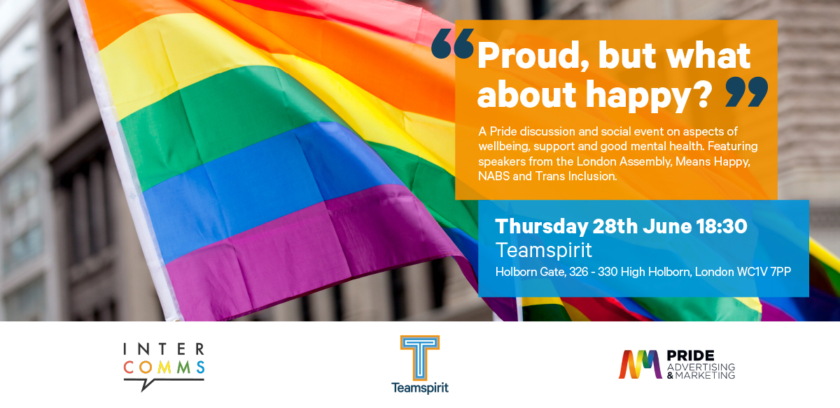 InterComms & Pride AM present: Proud, but what about Happy?  tickets