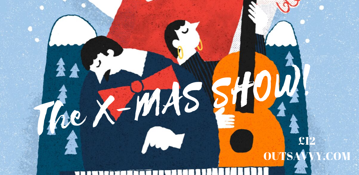 The X-MAS Show with Xnthony at Swanky Secret London Location tickets