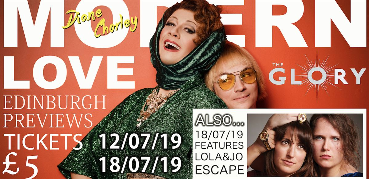 DIANE CHORLEY: MODERN LOVE & LOLA & JO: ESCAPE - Edinburgh Preview  tickets