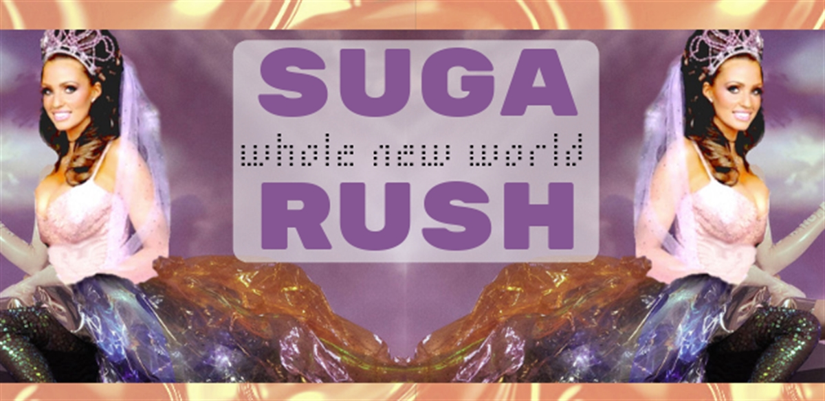 SUGARUSH: whole new World tickets