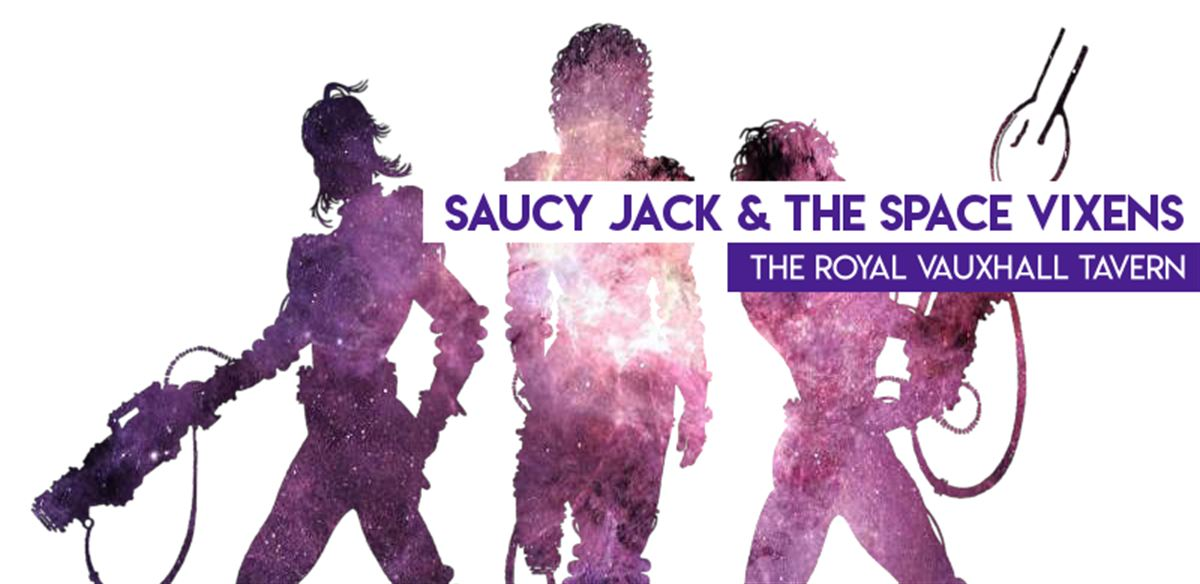 Saucy Jack & The Space Vixens tickets