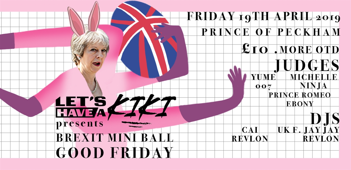 Let's Have a Kiki Presents...Brexit Mini Ball  tickets