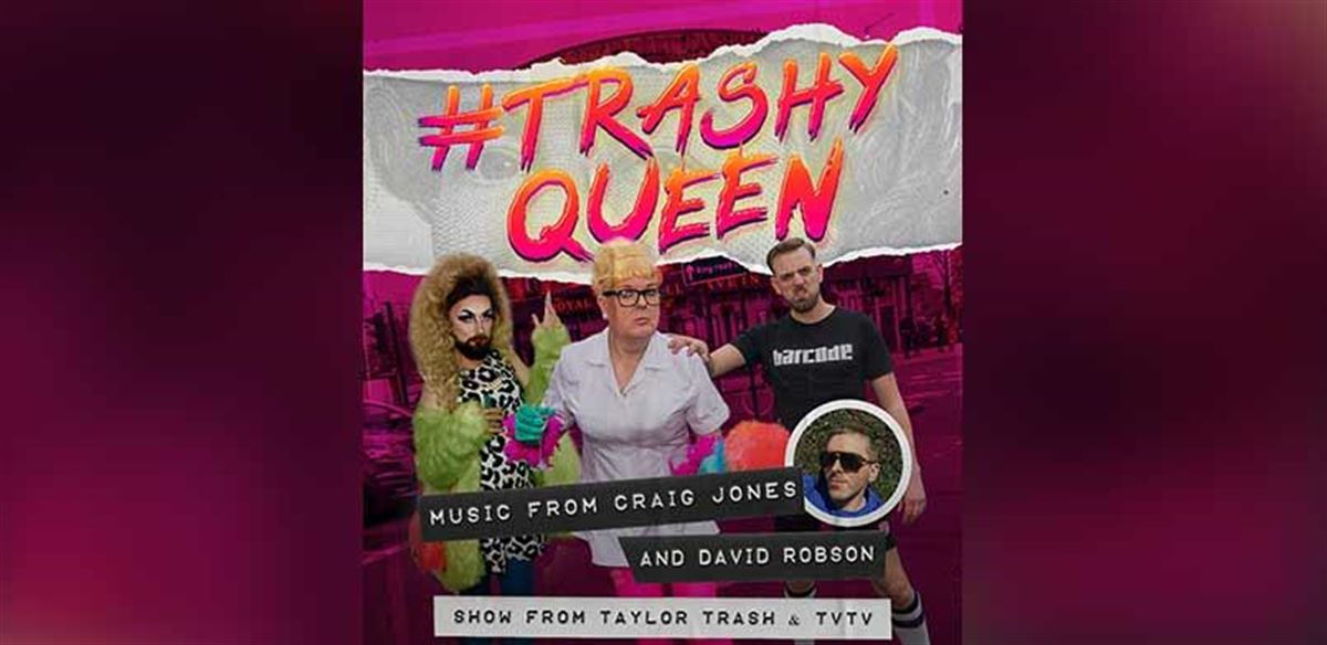 #TrashyQueen