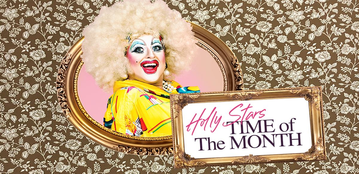 Holly Stars' Time of the Month: Soho Edition March 2020 tickets