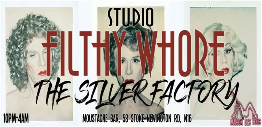 Studio Filthy Wh*re: The Silver Factory