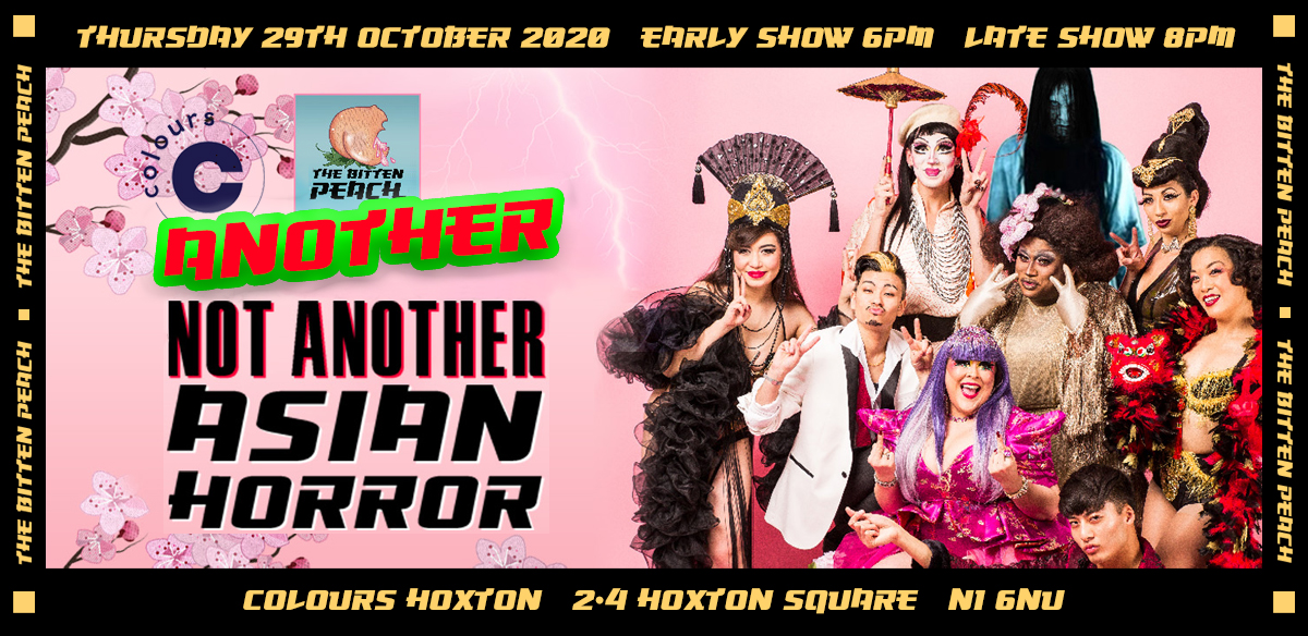 Not Another Asian Horror 2 tickets