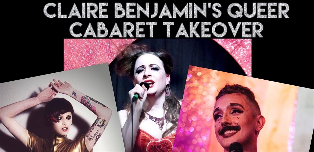 Claire Benjamin's Queer Cabaret Takeover tickets