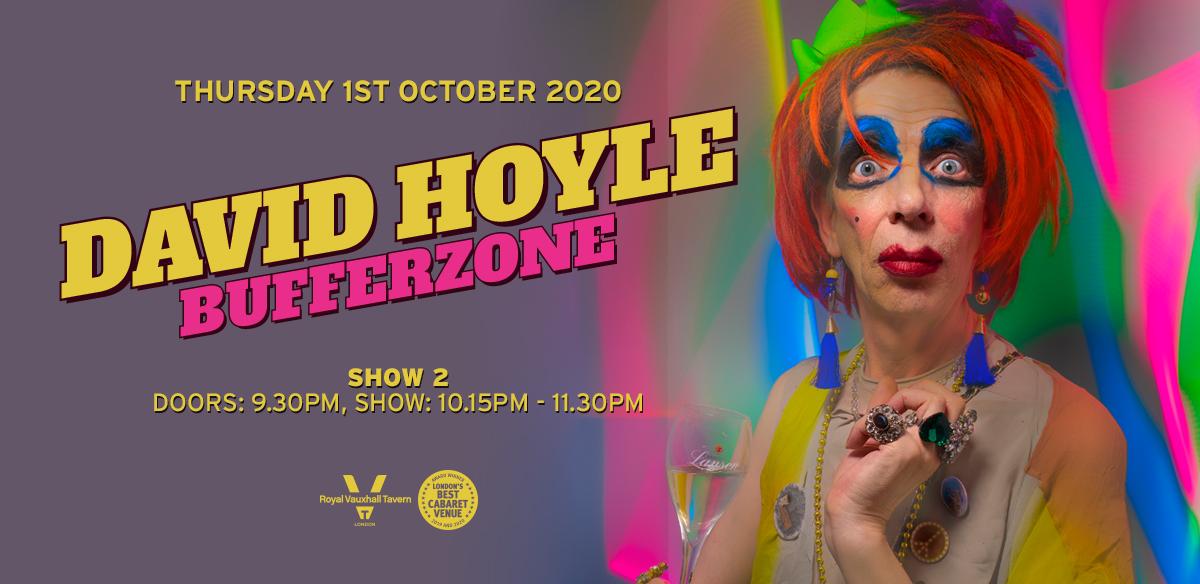 David Hoyle - Bufferzone - Show Two tickets