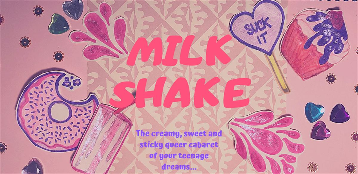 Milk Shake  tickets
