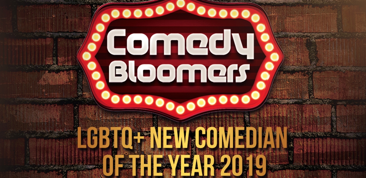COMEDY BLOOMERS LGBTQ+ NEW COMEDIAN OF THE YEAR  HEAT 1 tickets