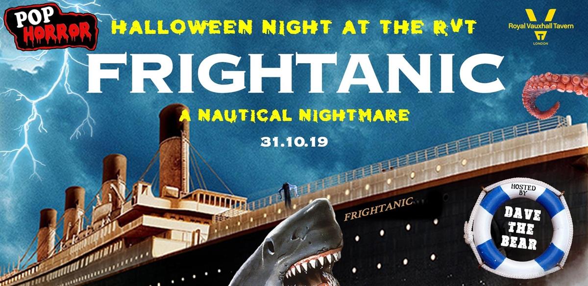 Frightanic - PopHorror's Naughtical Nightmare tickets