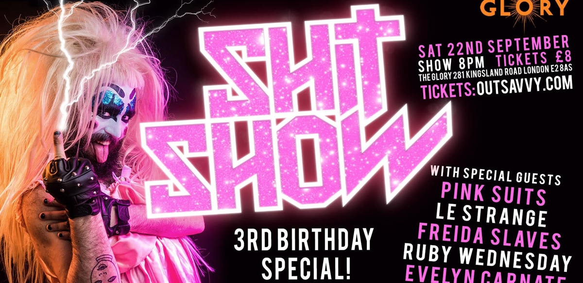 Shit Show - 3rd Birthday Special tickets