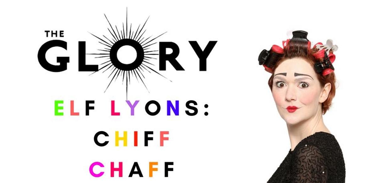 Elf Lyons: ChiffChaff tickets