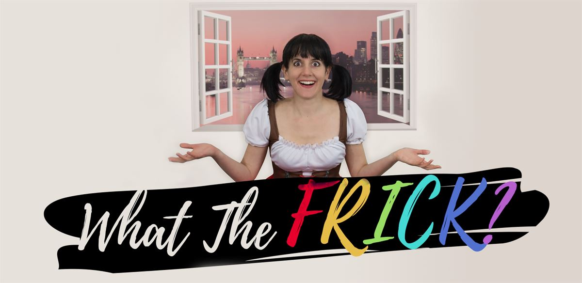 What the Frick - Web series Release Party 8pm-9:30pm (Fri, 26. June) tickets