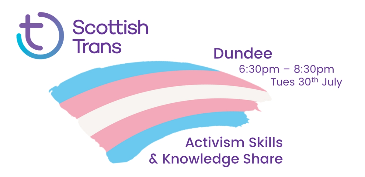 Scottish Trans Activism Skills & Knowledge Share - Dundee tickets