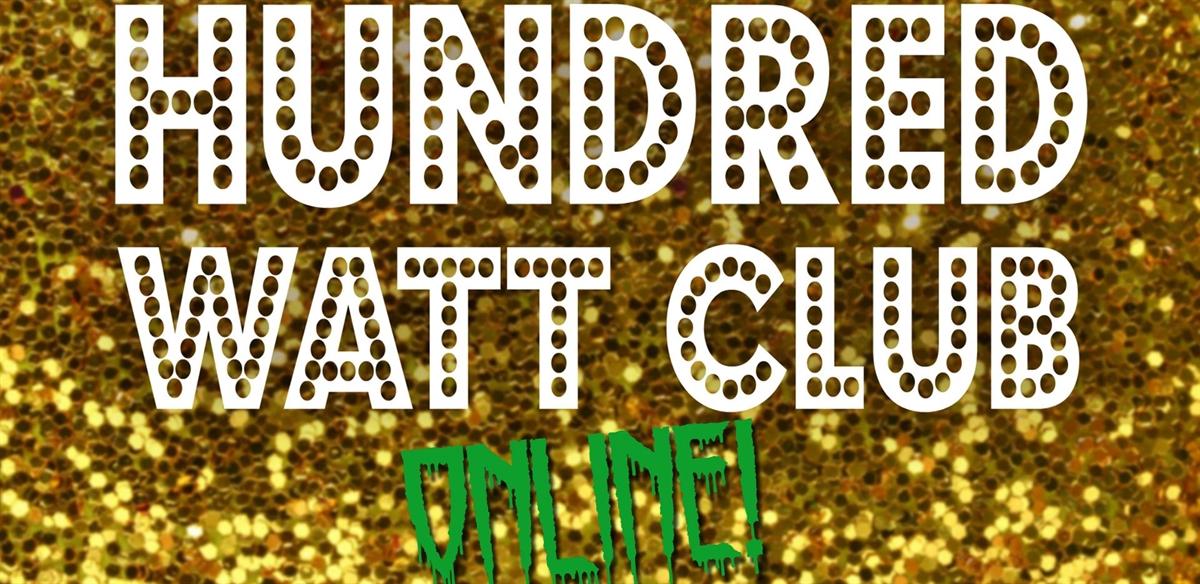 Hundred Watt Club - Funsize Online Halloween Edition! tickets