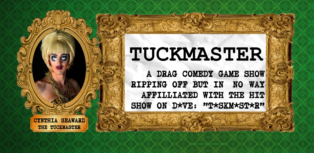TUCKMASTER 5: Duh Duh Duh Duhhhhhh tickets