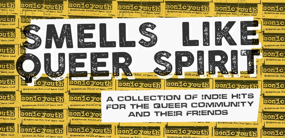 Smells Like Queer Spirit tickets