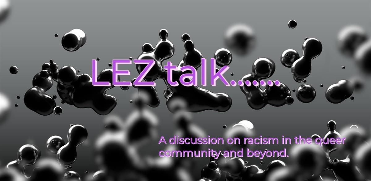 LEZ talk...about racism  tickets